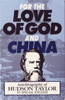 For The Love of God and China /autobiography of Hudson Teylor /In special english/