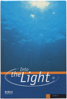 Bible Society. CEV. Into the Light